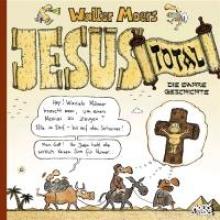 Moers, Walter Jesus total