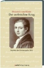 Kleist, Heinrich von Der zerbrochene Krug