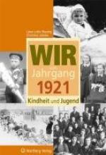 Ressing, Liese-Lotte Wir vom Jahrgang 1921 - Kindheit und Jugend
