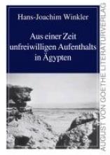 Winkler, Hans-Joachim Aus einer Zeit unfreiwilligen Aufenthalts in gypten