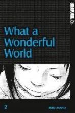 Asano, Inio What a Wonderful World 02