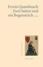Quambusch, Erwin Zwei Saiten und ein Bogenstrich