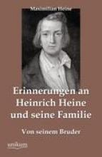 Heine, Maximilian Erinnerungen an Heinrich Heine und seine Familie