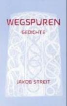 Streit, Jakob Wegspuren