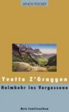ZGraggen, Yvette Heimkehr ins Vergessene