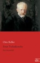 Keller, Otto Peter Tschaikowsky