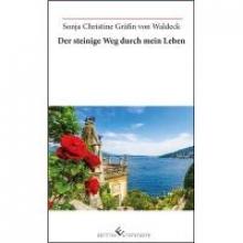 Waldeck, Sonja Christine Gräfin von Der steinige Weg durch mein Leben
