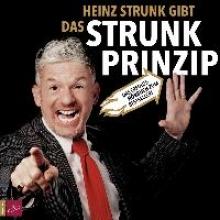Strunk, Heinz Das Strunk-Prinzip