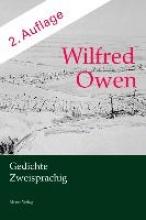 Owen, Wilfred Wilfred Owen. Gedichte. Zweisprachig