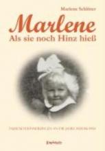 Schlüter, Marlene Marlene - Als sie noch Hinz hieß