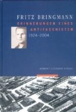 Bringmann, Fritz Erinnerungen eines antifaschisten 1924-2004