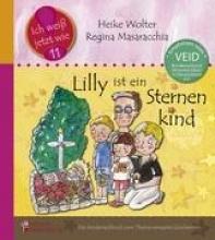 Masaracchia, Regina Lilly ist ein Sternenkind - Das Kindersachbuch zum Thema verwaiste Geschwister