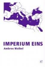 Waibel, Ambros Imperium
