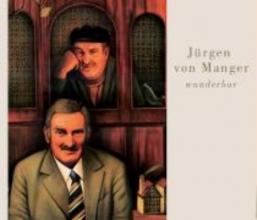 Manger, Jürgen von Wunderbar. 4 CDs