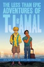 Weaver, E. K. The less than epic adventures of TJ and Amal 1