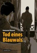 Moynot, Emmanuel Tod eines Blauwals