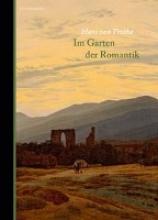 Trotha, Hans von Im Garten der Romantik