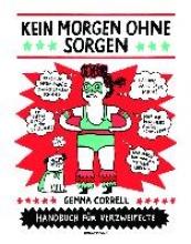 Correll, Gemma Kein Morgen ohne Sorgen