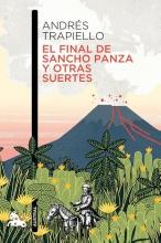 Andres  Trapiello TRAPIELLO*EL FINAL DE SANCHO PANZA Y OTRAS SUERTES