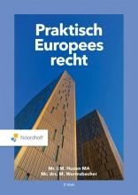 Mr. Drs. M. Wormsbecher Mr. T.M. Huzen MA, Praktisch Europees Recht