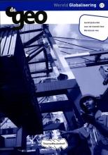 J.H.  Bulthuis De Geo Wereld globalisering vwo tweede fase werkboek
