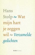 Hans Stolp , Wat mijn hart je zeggen wil