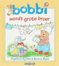 Ingeborg  Bijlsma, Monica  Maas Bobbi wordt grote broer