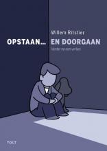 Willem Ritstier , Opstaan... en doorgaan