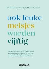 Manon Kerkhof Maaike de Vries, Ook leuke meisjes worden 50