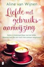 Aline van Wijnen , Liefde met gebruiksaanwijzing