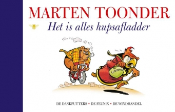 Marten  Toonder Alle verhalen van Olivier B. Bommel en Tom Poes 25 : Het is alles hupsafladder