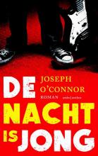 Joseph  O`Connor De Nacht is jong