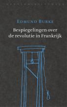 Edmund Burke , Bespiegelingen over de revolutie in Frankrijk