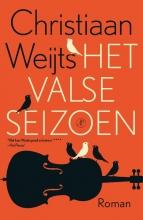 Christiaan  Weijts Het valse seizoen