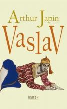 Arthur  Japin Vaslav