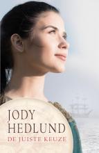 Jody Hedlund , De juiste keuze
