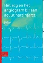 F. Zijlstra W.A. Dijk  M. Munstra  B.M.A. Munstra, Het ECG en het angiogram bij een acuut hartinfarct