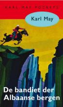 Karl May , De bandiet der Albaanse bergen