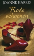 Joanne  Harris Rode schoenen - midprice