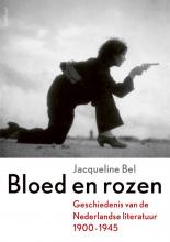 Jacqueline Bel , Bloed en rozen