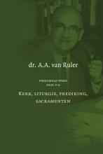 A.A. van Ruler , Verzameld werk deel V-A