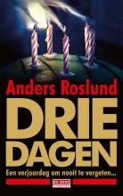 Anders  Roslund Drie dagen