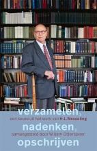 Henk Wesseling , Verzamelen, nadenken, opschrijven