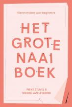 Pieke Stuvel Nienke van Leverink, Het grote naaiboek