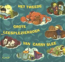 Carry Slee , Het tweede grote leesplezierboek van Carry Slee