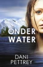 Dani  Pettrey ONDER WATER