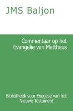 J.M.S. Baljon , Commentaar op het Evangelie van Mattheus