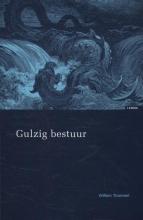 Willem Trommel , Gulzig bestuur