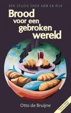 Otto de Bruijne , Brood voor een gebroken wereld