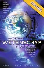 Ben  Hobrink Moderne wetenschap in de Bijbel